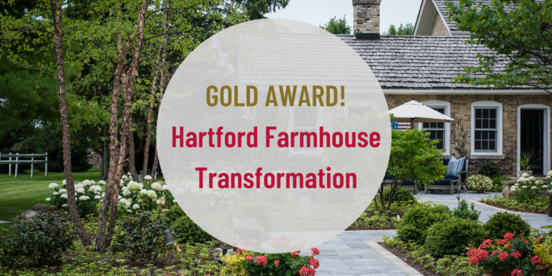Hartford Farm House – Gold Award for Excellence in Landscape Design & Construction