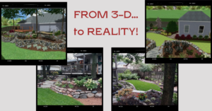 From 3-D to reality text with photos of finished landscapes